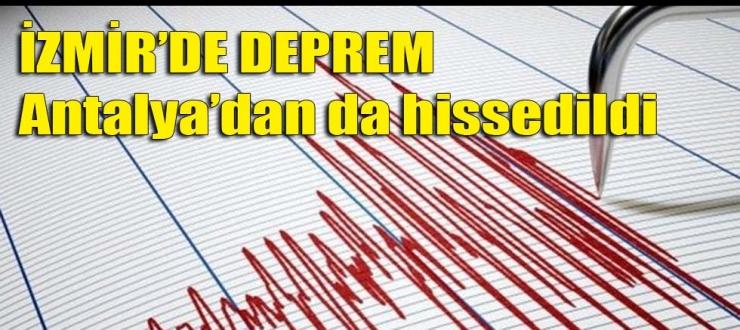 İzmir'de 6.6 büyüklüğünde deprem... Antalya'da da hissedildi