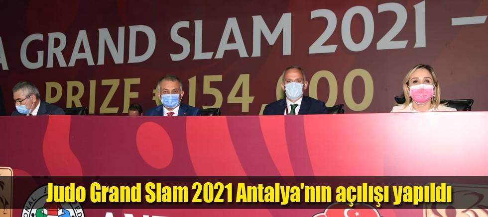 Judo Grand Slam 2021 Antalya'nın açılışı yapıldı