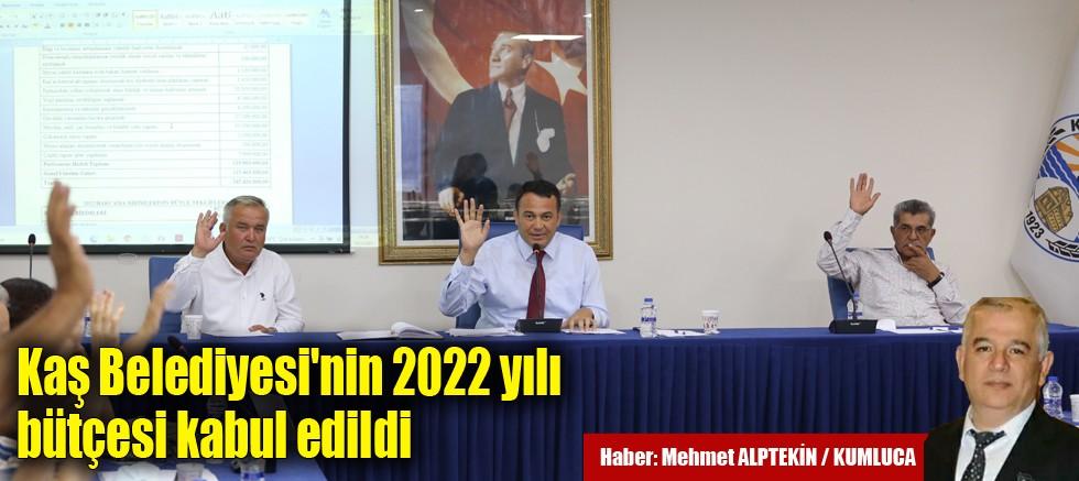 Kaş Belediyesi'nin 2022 yılı bütçesi kabul edildi