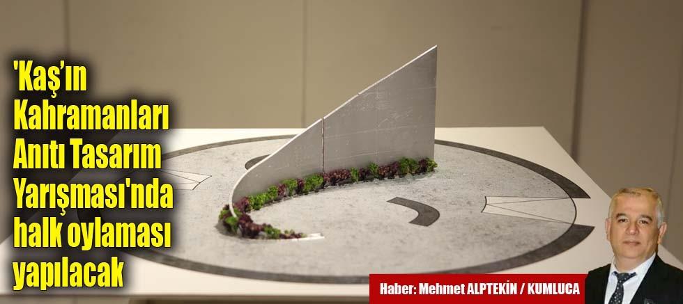 'Kaş'ın Kahramanları Anıtı Tasarım Yarışması'nda halk oylaması yapılacak