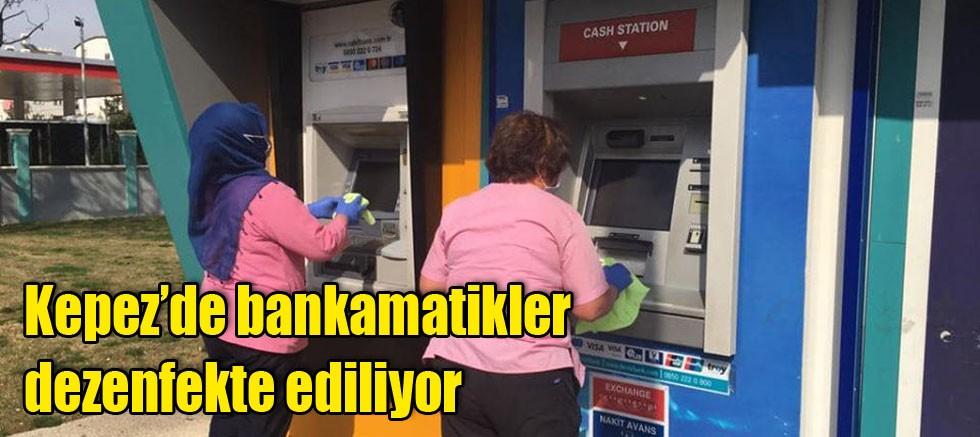 Kepez'de bankamatikler dezenfekte ediliyor