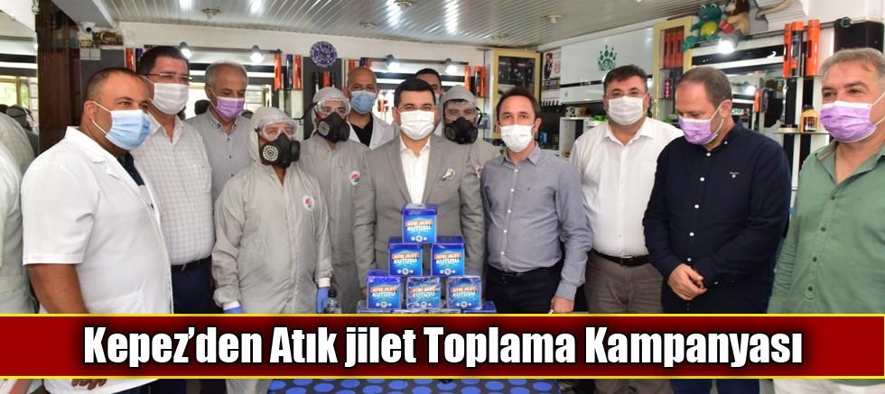 Kepez'den Atık jilet Toplama Kampanyası