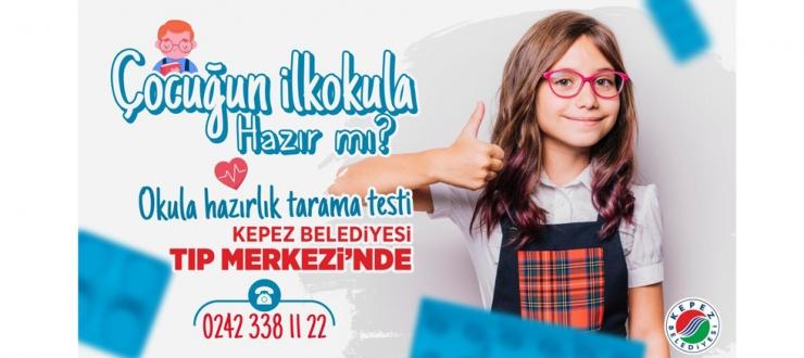 Kepez'den 'Okula hazırlık tarama testi'