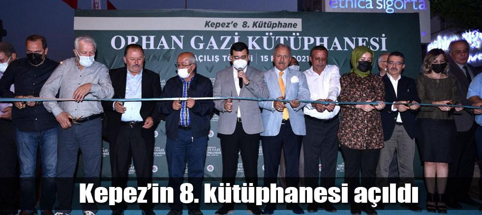 Kepez'in 8. kütüphanesi açıldı