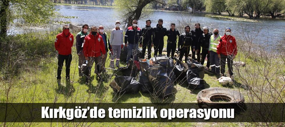 Kırkgöz'de temizlik operasyonu