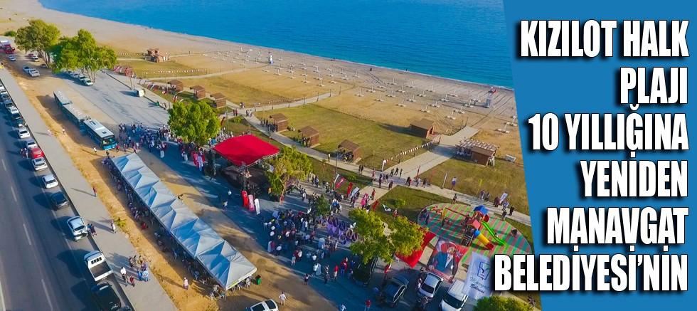 Kızılot Halk Plajı 10 yıllığına yeniden Manavgat Belediyesi'nin...