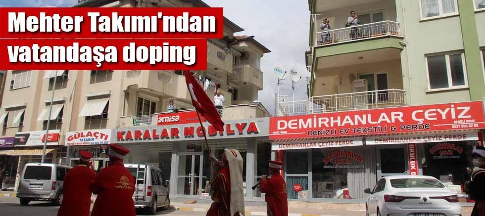 Korkuteli Belediyesi Mehter Takımı'ndan vatandaşa doping