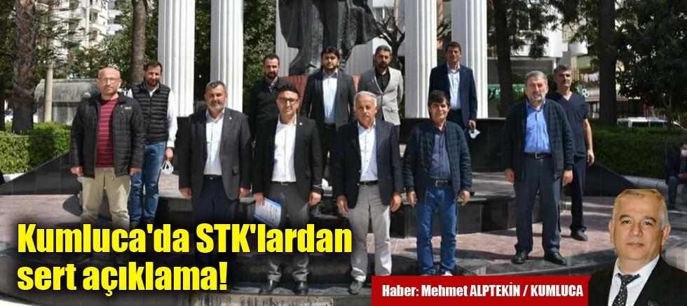 Kumluca'da STK'lardan sert açıklama!