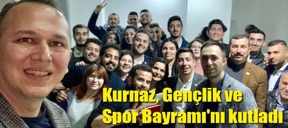Kurnaz, Gençlik ve Spor Bayramı'nı kutladı