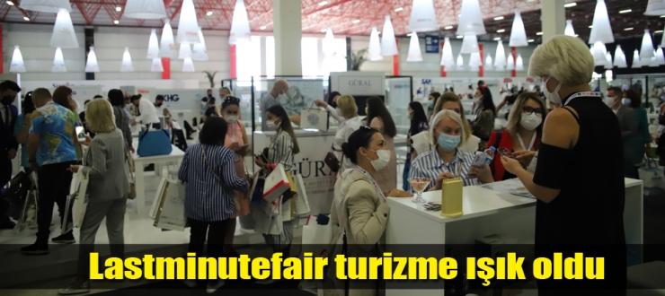 Lastminutefair turizme ışık oldu