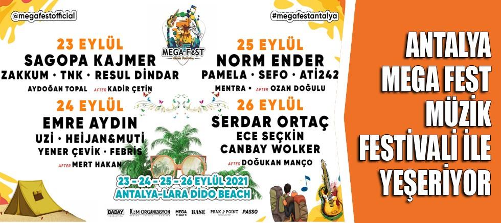 MEGA FEST ile Antalya'ya yıldız yağacak