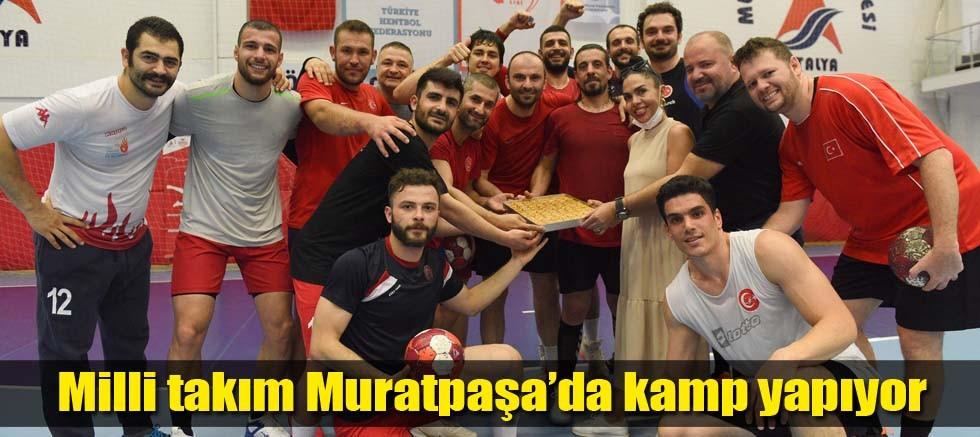 Milli takım Muratpaşa'da kamp yapıyor