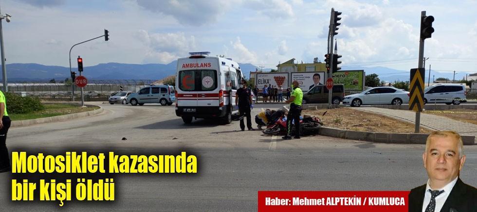 Motosiklet kazasında bir kişi öldü