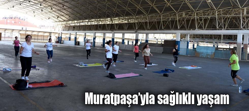 Muratpaşa'yla sağlıklı yaşam