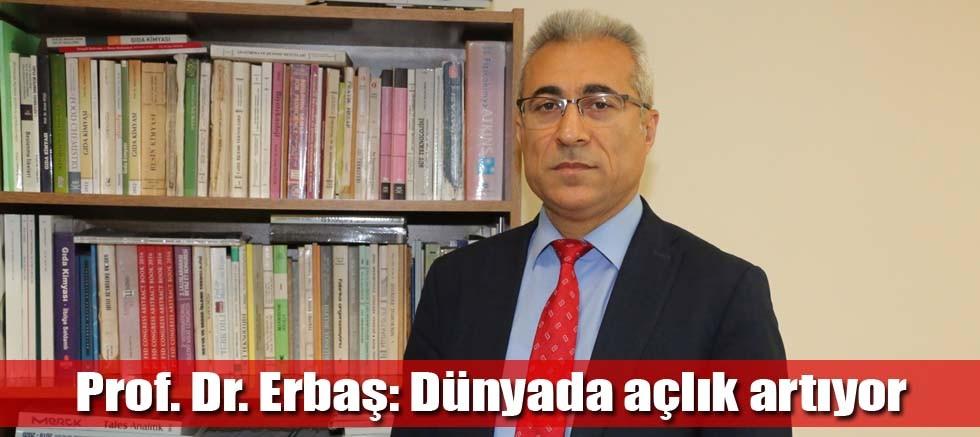 Prof. Dr. Erbaş: Dünyada açlık artıyor