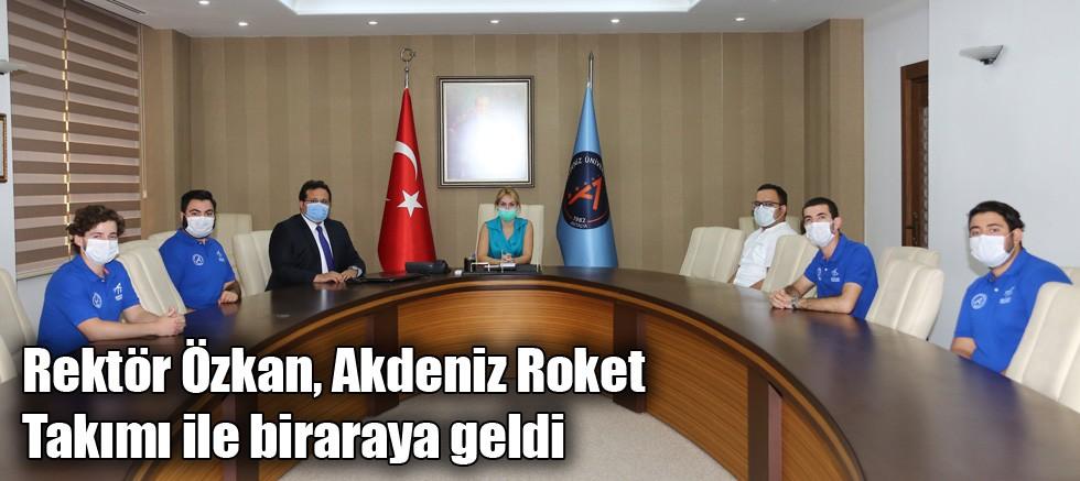 Rektör Özkan, Akdeniz Roket Takımı ile biraraya geldi
