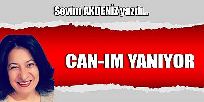CAN-IM YANIYOR
