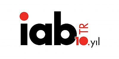 İnteraktif Reklamcılık Derneği (IAB) Türkiye'de 10. Yılını kutluyor