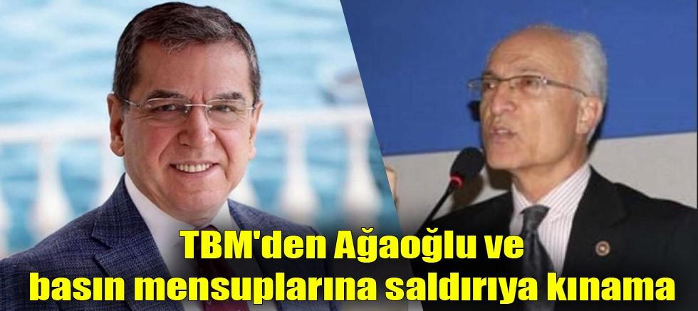 TBM'den Ağaoğlu ve basın mensuplarına saldırıya kınama