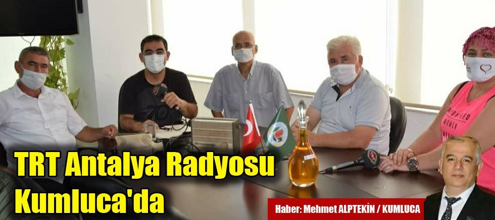 TRT Antalya Radyosu Kumluca'da