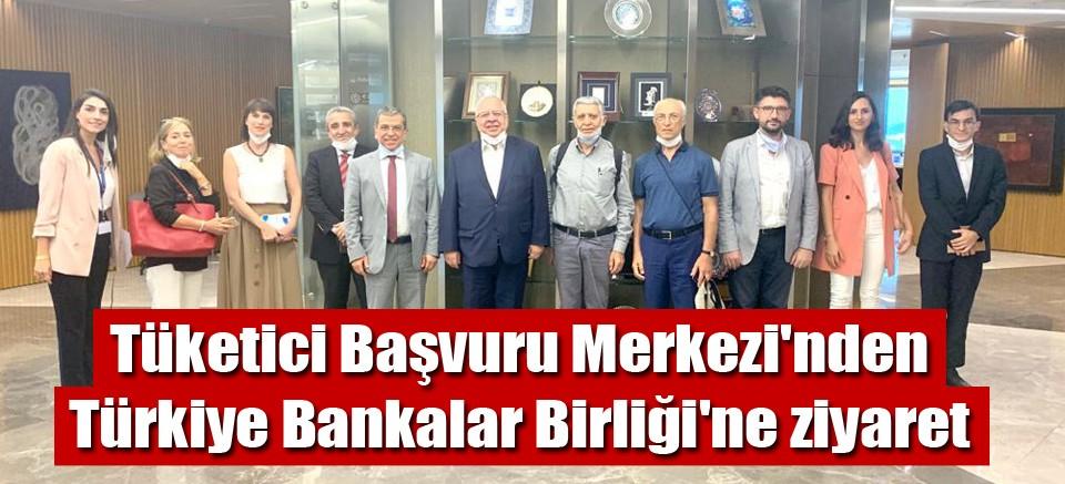 Tüketici Başvuru Merkezi'nden Türkiye Bankalar Birliği'ne ziyaret
