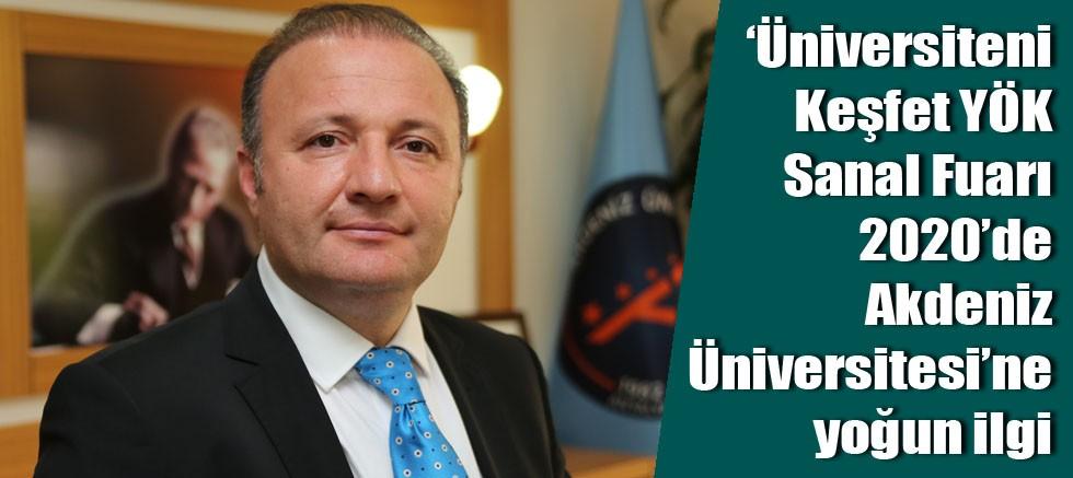 'Üniversiteni Keşfet YÖK Sanal Fuarı 2020'de Akdeniz Üniversitesi'ne Yoğun İlgi