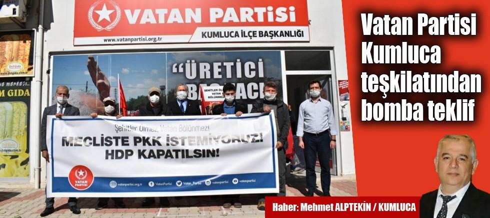 Vatan Partisi Kumluca, 'HDP derhal kapatılmalı'