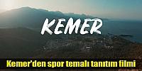 KEMER'DEN SPOR TEMALI TANITIM FİLMİ